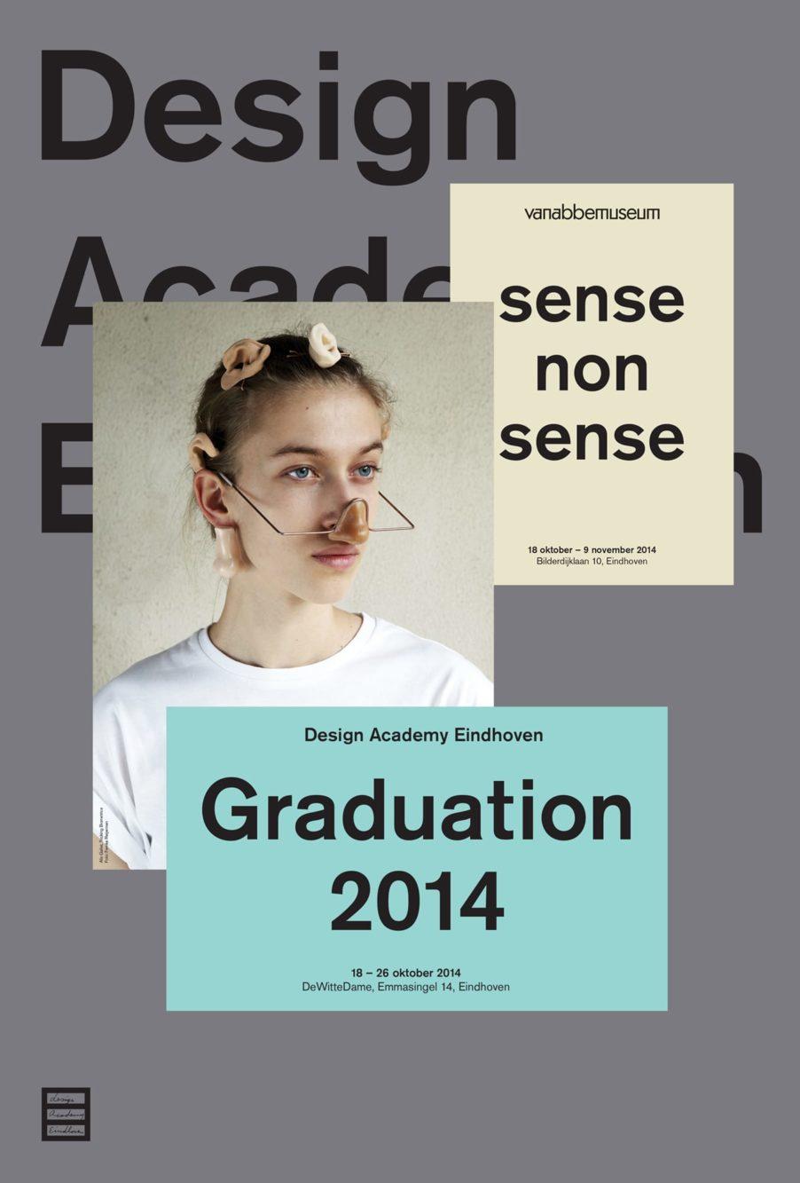 Haller Brun Design Academy Eindhoven Graduation Show DAE 2014 signage visual identity sense nonsense poster