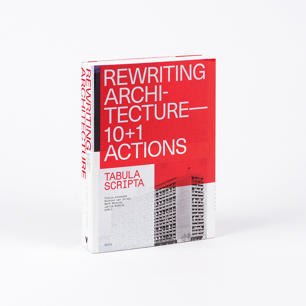 Rewriting Architecture Academy of Architecture Amsterdam